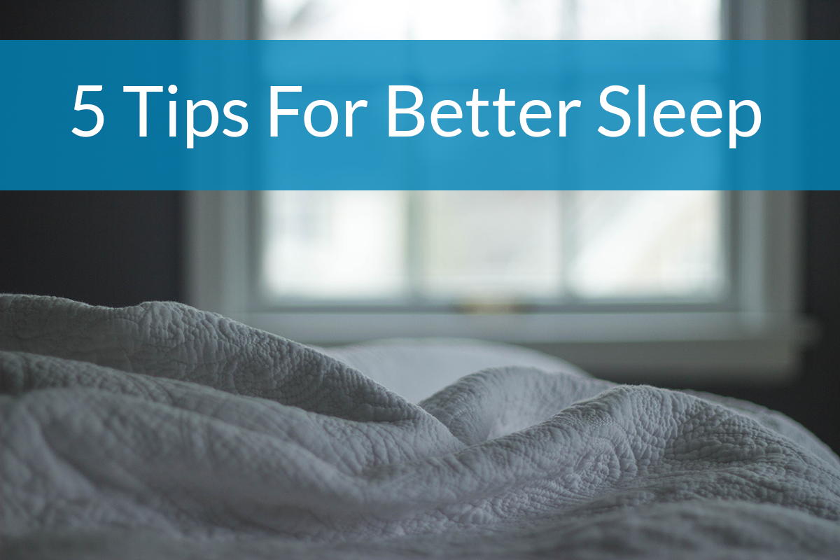 5 Sleep Tips