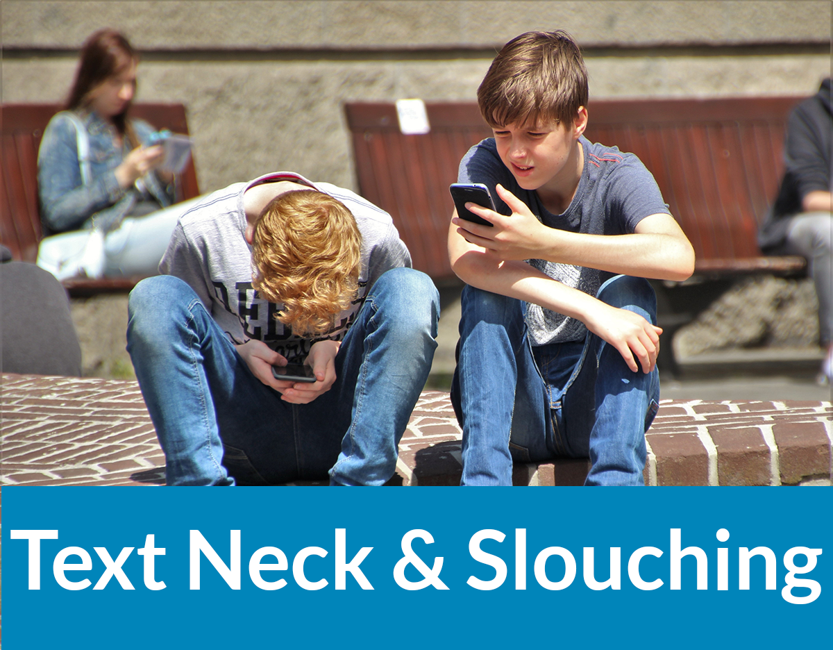 Text Neck and Slouching