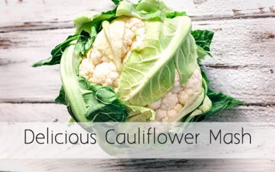 Delicious Cauliflower Mash