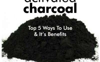 Activated Charcoal's Top Five Ways to Use and It's Benefits