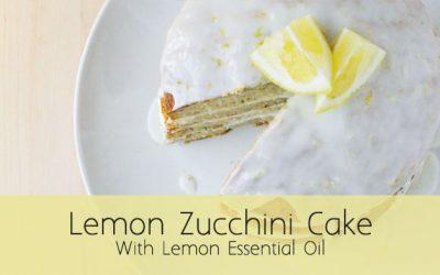 Zucchini Lemon Cake: Essential Oil Infused