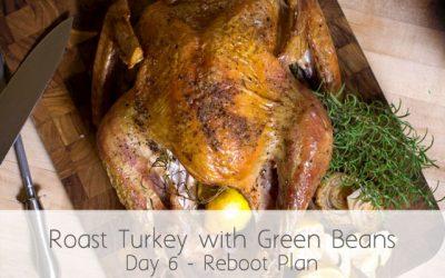 Roast Turkey & Green Beans