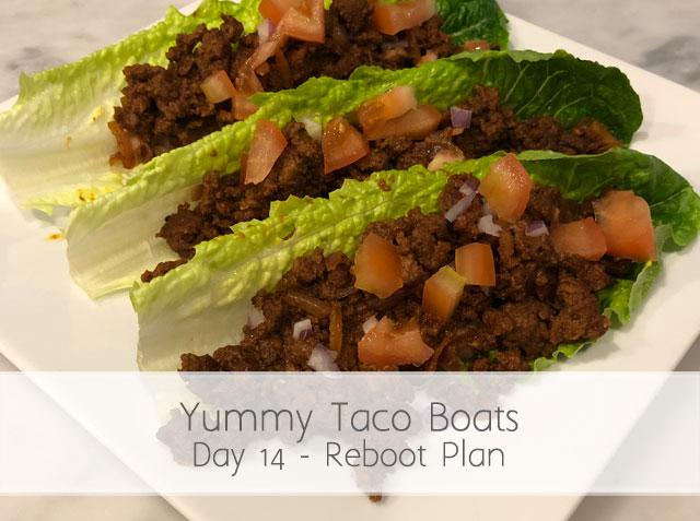 Reboot Day 13 – Yummy Taco Boats
