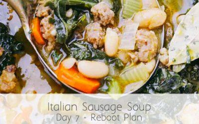 Italian Sausage Soup (RA) – Day 7