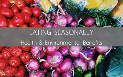 Eating Seasonally Has Major Benefits to Your Health and the Environment