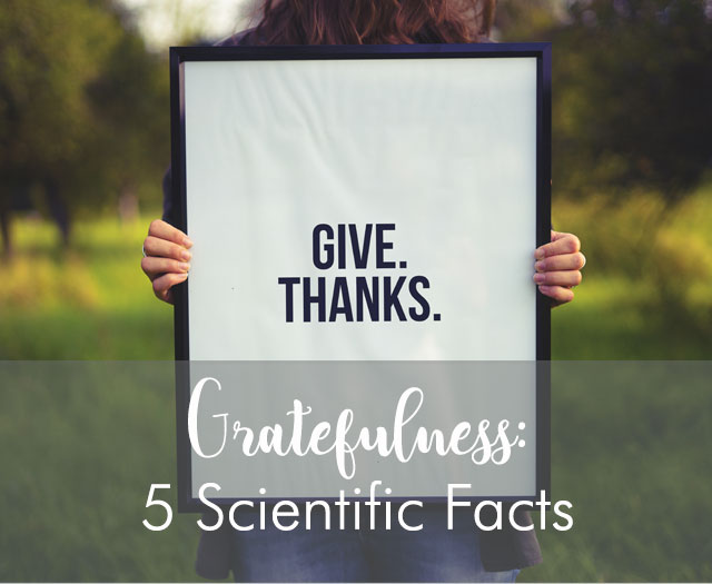 Benefits of Gratefulness and the Top Five Scientific Facts