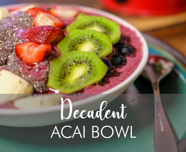 Decadent Acai Bowl